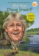 Who Was Steve Irwin? (Who Was...?)