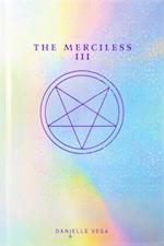 The Merciless III (Merciless)