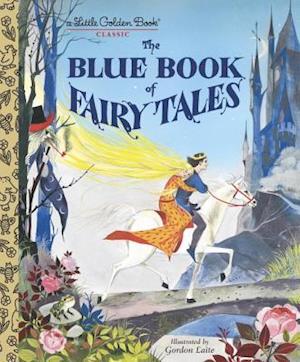Bog, hardback The Blue Book of Fairy Tales af Golden Books Publishing Company
