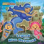 Legend of the Blue Mermaid (Team Umizoomi)