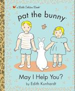 May I Help You? (Pat the Bunny)