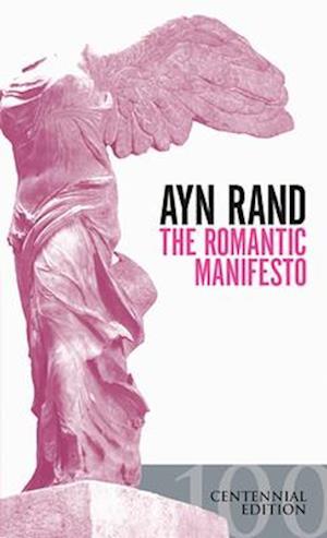 Bog, paperback The Romantic Manifesto af Ayn Rand