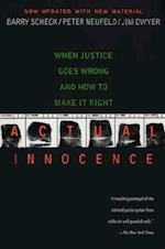 Actual Innocence af Barry Scheck, Peter Neufeld, Jim Dwyer