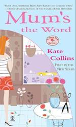 Mum's the Word (Flower Shop Mystery)