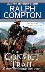 The Convict Trail (Ralph Compton Novels Paperback)
