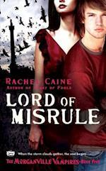 Lord of Misrule (The Morganville Vampires, nr. 5)