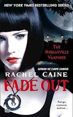 Fade Out (The Morganville Vampires, nr. 7)
