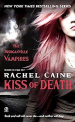 Kiss of Death (The Morganville Vampires, nr. 8)