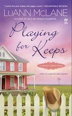 Playing for Keeps (Cricket Creek Novels, nr. 1)