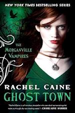 Ghost Town (The Morganville Vampires)