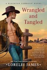 Wrangled and Tangled af Lorelei James