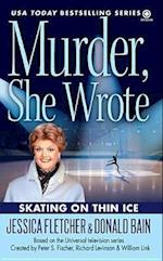 Skating on Thin Ice (Murder She Wrote Mysteries)