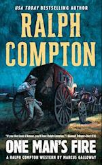 One Man's Fire (Ralph Compton Novels Paperback)