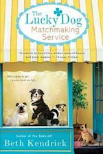 The Lucky Dog Matchmaking Service af Beth Kendrick