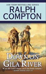 Down on Gila River (Ralph Compton Novels Paperback)