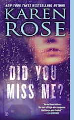 Did You Miss Me? af Karen Rose