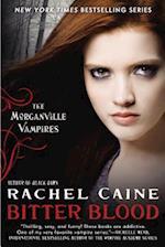Bitter Blood af Rachel Caine