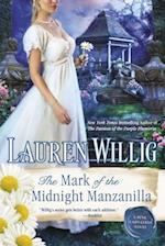 The Mark of the Midnight Manzanilla (Pink Carnation Dutton, nr. 11)