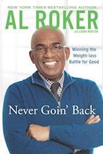 Never Goin' Back af Al Roker