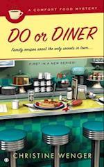 Do or Diner (Comfort Food Mysteries)