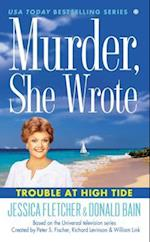 Trouble at High Tide (Murder She Wrote Mysteries)