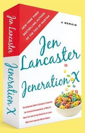 Bog, paperback Jeneration X af Jen Lancaster