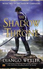 The Shadow Throne af Django Wexler
