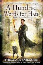 A Hundred Words for Hate (Remy Chandler)