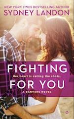 Fighting for You af Sydney Landon