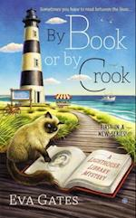 By Book or by Crook (Lighthouse Library Mysteries)