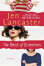 The Best of Enemies af Jen Lancaster