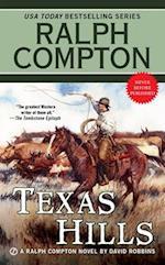 Texas Hills (Ralph Compton Novels Paperback)