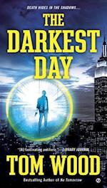 The Darkest Day af Tom Wood