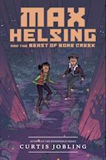 Max Helsing and the Beast of Bone Creek (Max Helsing Monster Hunter)