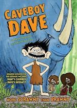 More Scrawny Than Brawny (Caveboy Dave)