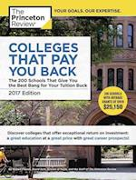 The Princeton Review Colleges That Pay You Back 2017 (Colleges that Pay You Back Best Value Colleges)