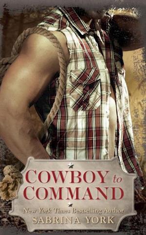 Cowboy to Command af Sabrina York