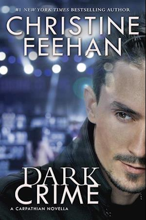 Dark Crime af Christine Feehan