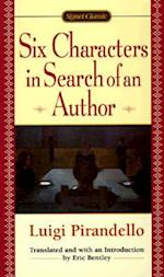 Six Characters in Search of an Author af Eric Bentley, Luigi Pirandello