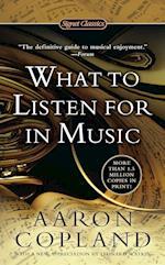 What To Listen For In Music af Leonard Slatkin, Aaron Copland