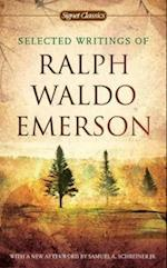 Selected Writings Of Ralph Waldo Emerson af Ralph Waldo Emerson, Charles Johnson