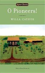 O Pioneers! af Marcelle Clements, Willa Cather