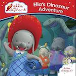 Ella's Dinosaur Adventure (Ella the Elephant)