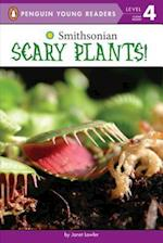Scary Plants! (Penguin Young Readers, Level 4)