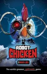 Robot Chicken Adult Mad Libs (Adult Mad Libs)