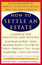 How to Settle an Estate (HOW TO SETTLE AN ESTATE)