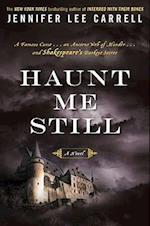 Haunt Me Still af Jennifer Lee Carrell