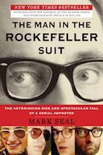 The Man in the Rockefeller Suit af Mark Seal