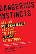 Dangerous Instincts