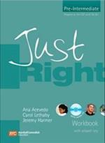 Just Right Workbook with Key (Just Right Course)